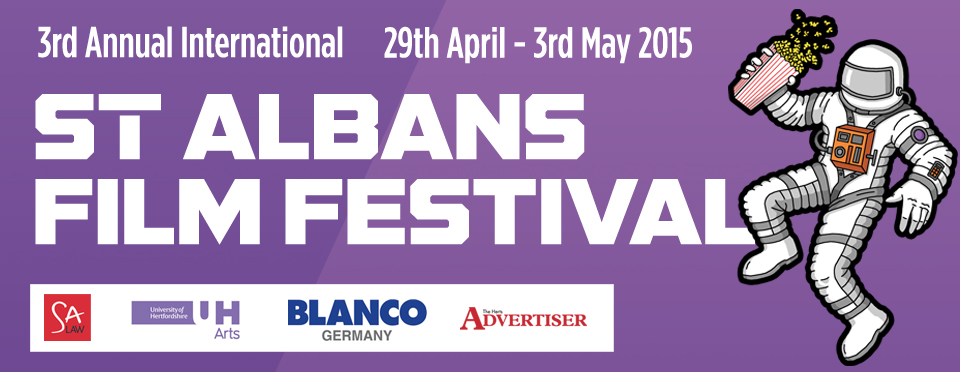 St Albans Film Festival coming 1st May, 2015